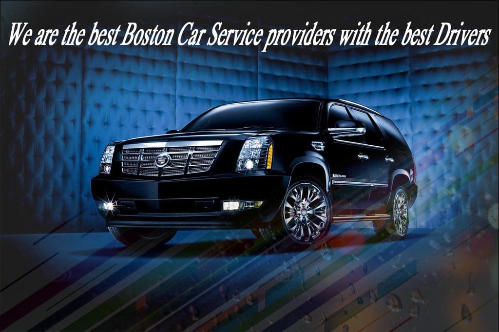 We are the best Boston Car Service providers with the best Drivers