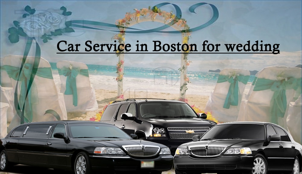 Car Service in Boston for wedding